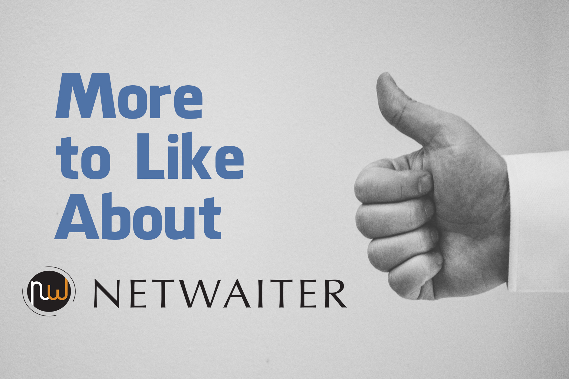 NetWaiter Broadcast Hub: More to Like About NetWaiter