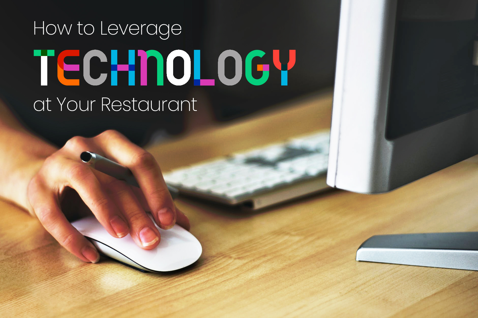 How to Leverage Restaurant Technology