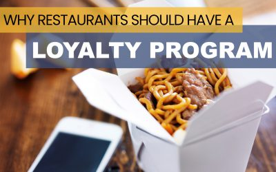 Why Restaurants Should Have a Loyalty Program
