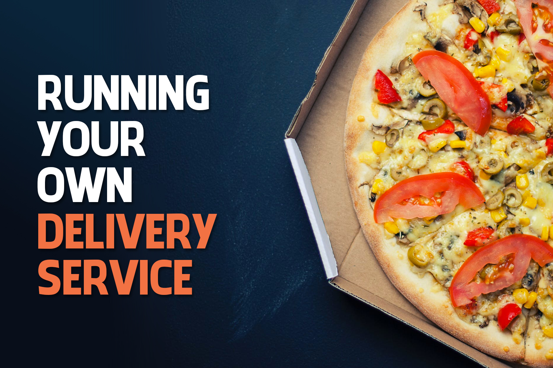 Restaurant Delivery: Running Your Own Delivery Service