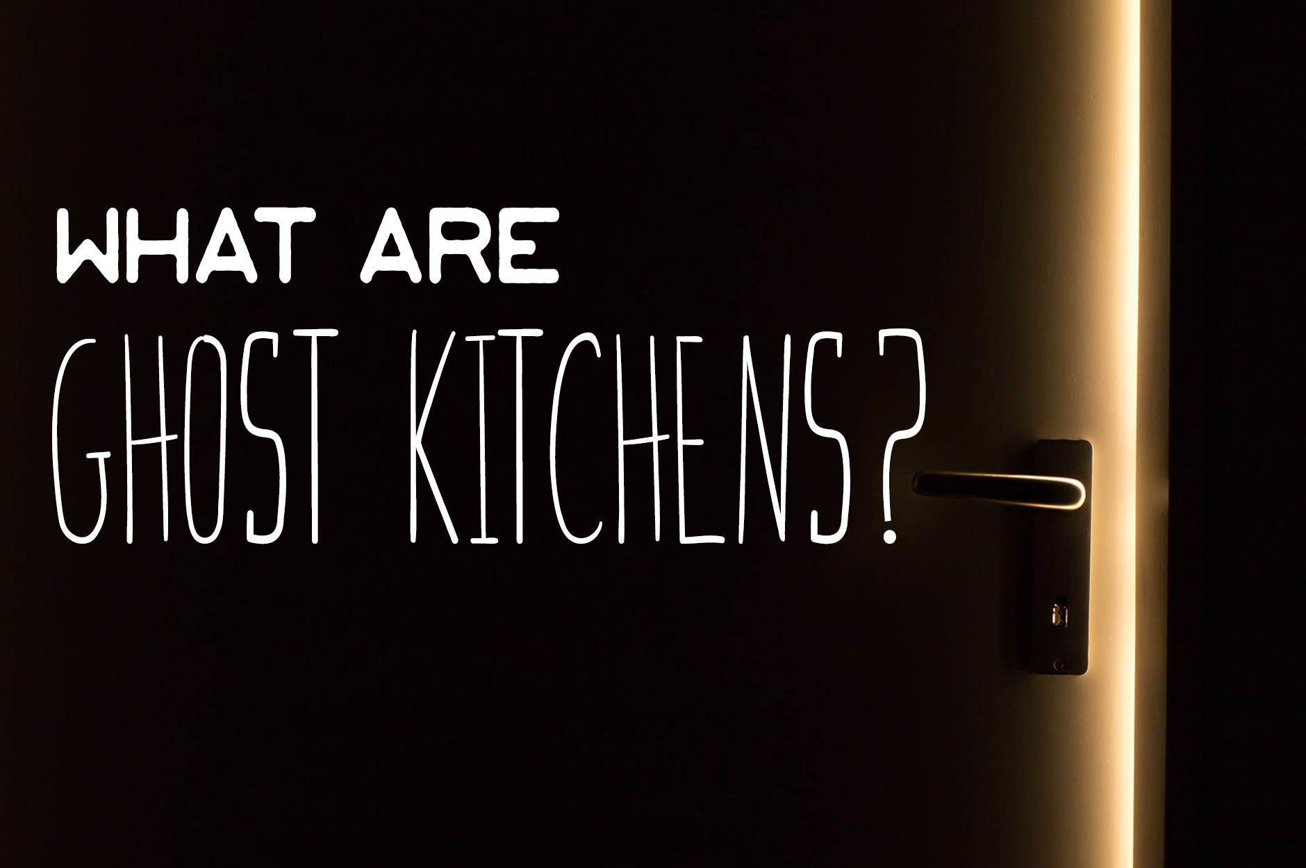 What Are Ghost Kitchens? Key Aspects Of Virtual Restaurants