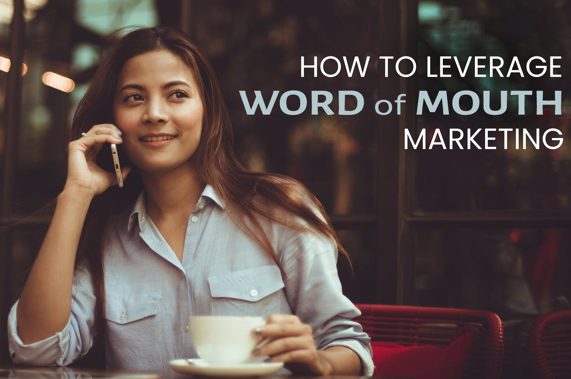 Restaurant Marketing: The Power of Word of Mouth