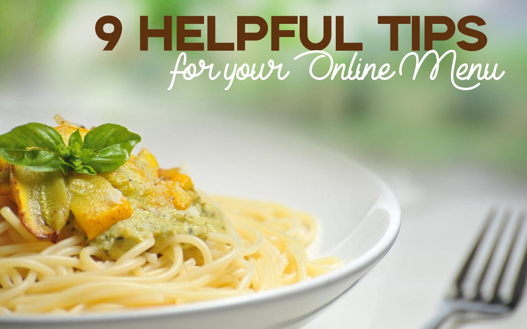 9 Helpful Tips to Improve  your Online Menu