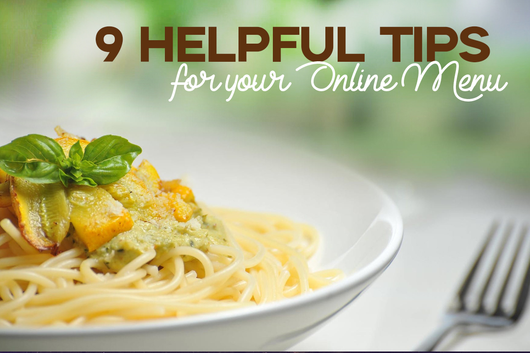 9 Tips To Improve Your Restaurant's Online Menu