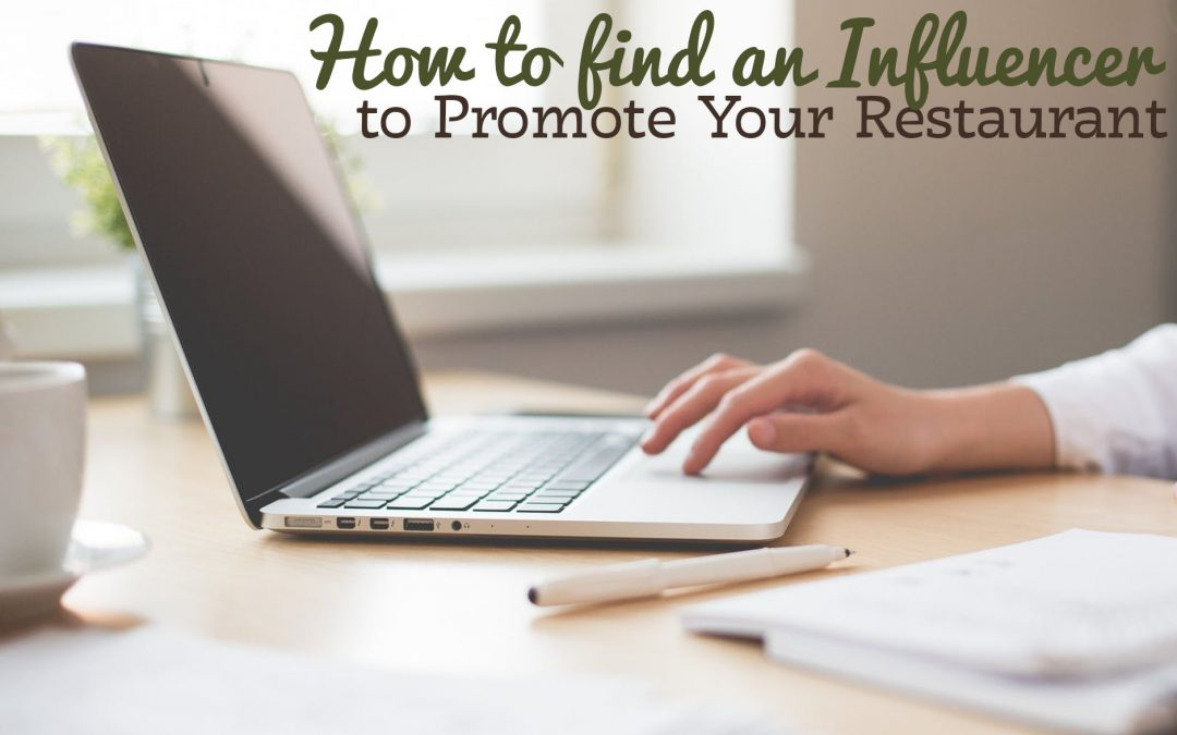 How to Find an Influencer to Promote Your Restaurant