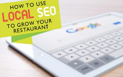 How to use Local SEO to grow your restaurant