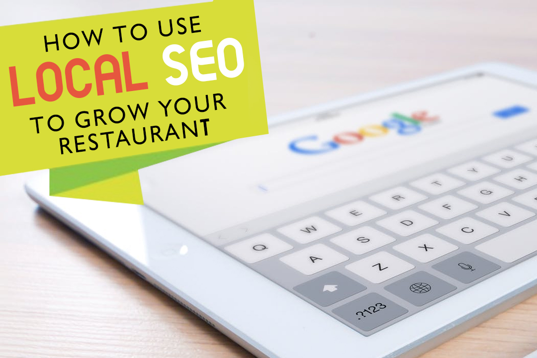 SEO For Restaurants: A Guide To Local SEO