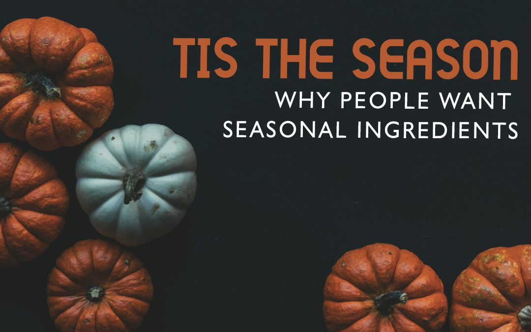 Increase restaurant sales with seasonal ingredients