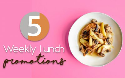 5 Weekly Lunch Promotion Ideas