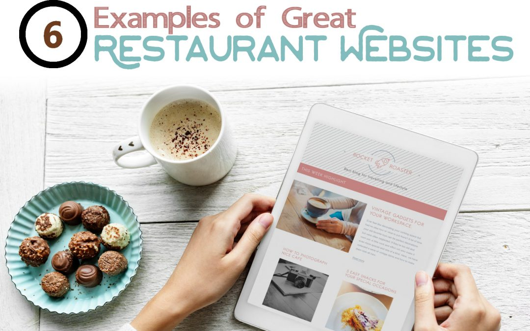 6 Examples of Great Restaurant Websites