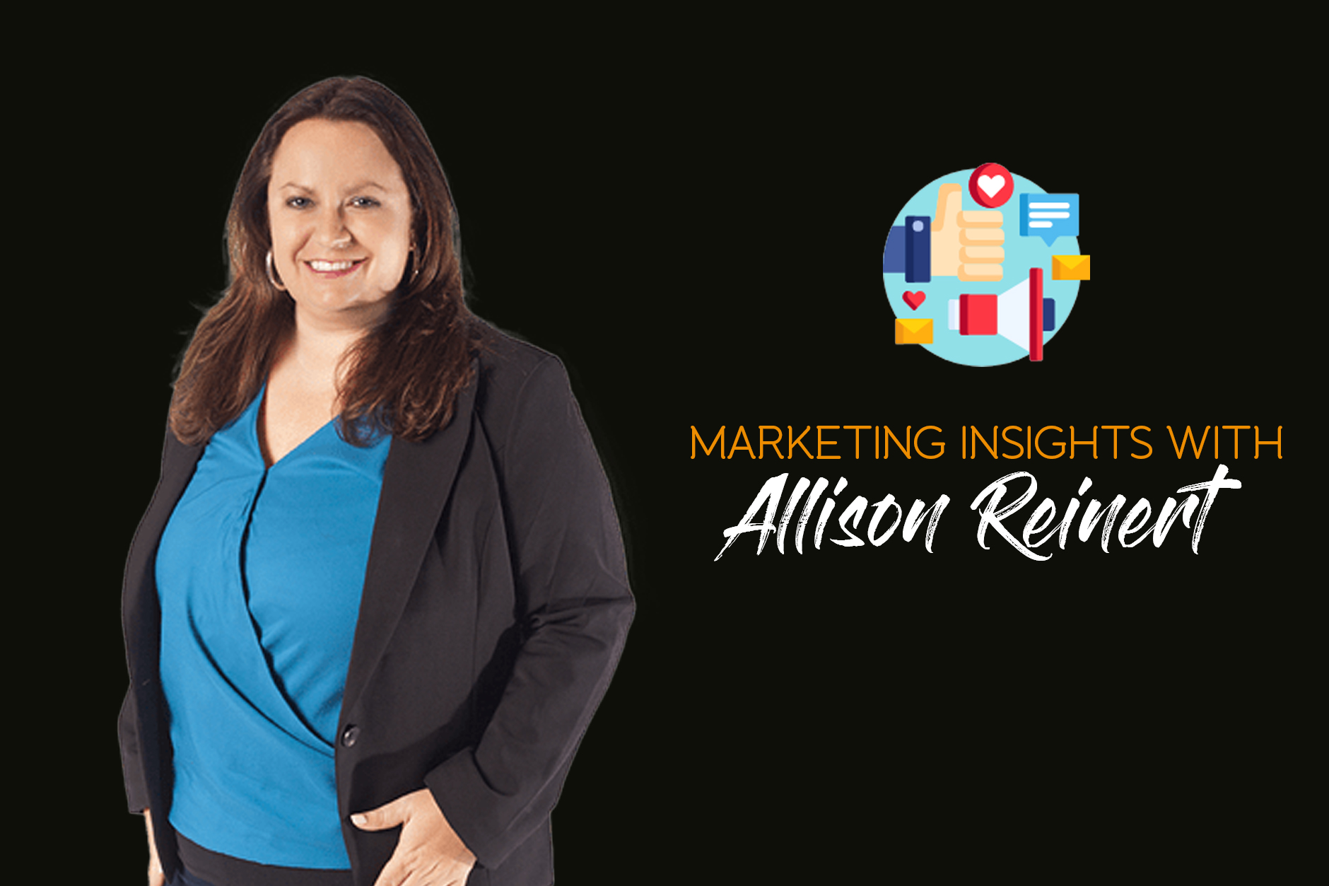 Marketing Insights with Allison Reinert
