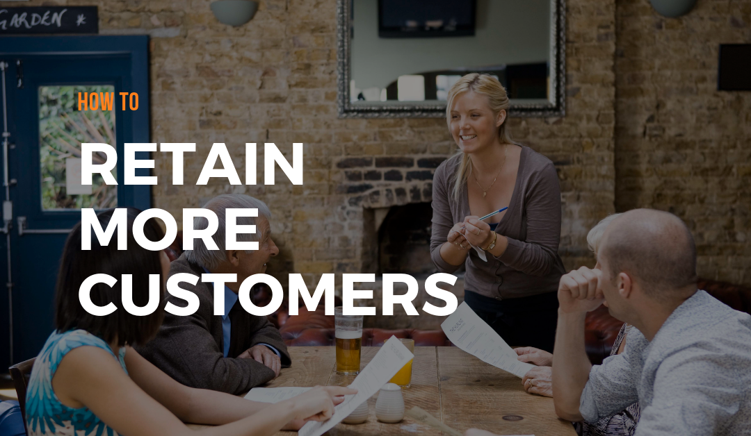 Customer Retention Hacks for Restaurants