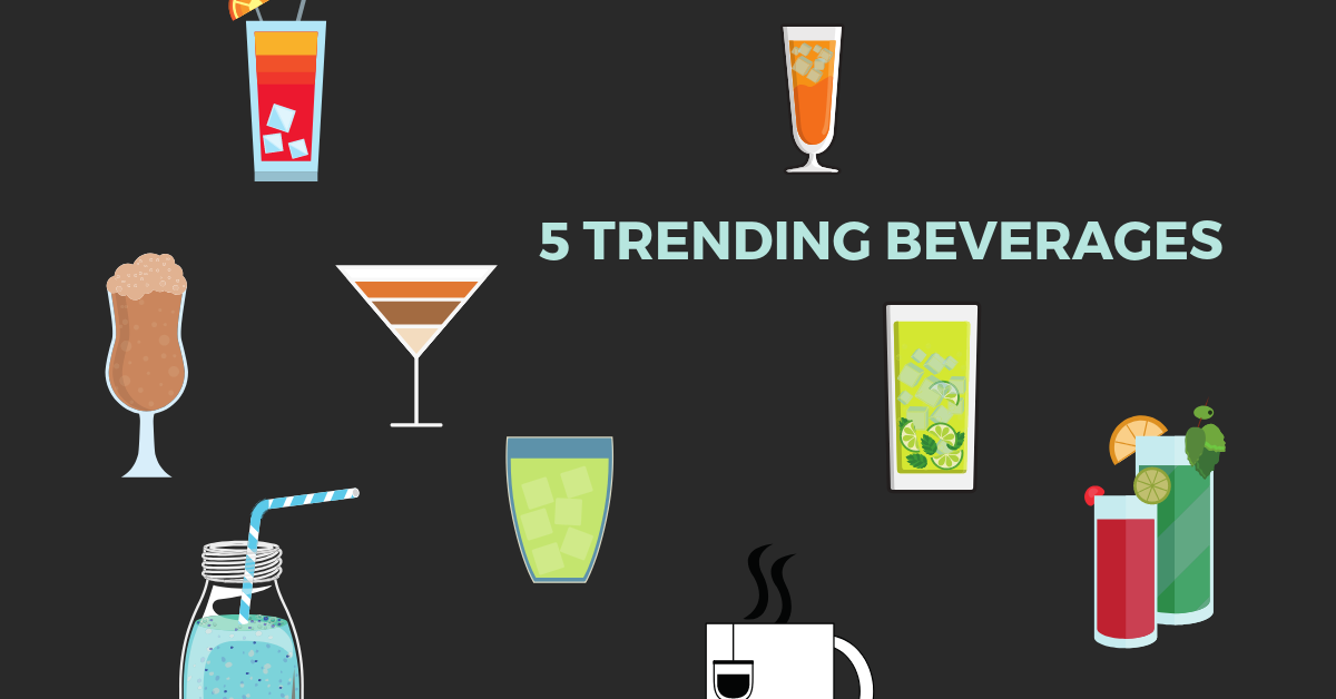5 Trending Beverages For Restaurants To Consider (Infographic)