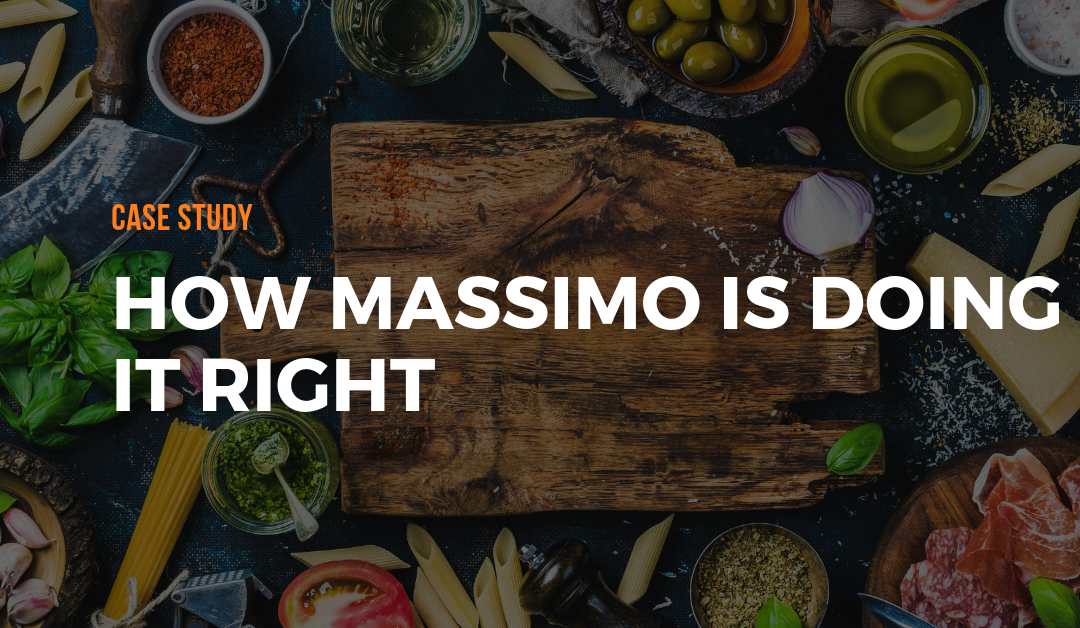 Case Study: How Massimo is Doing it Right