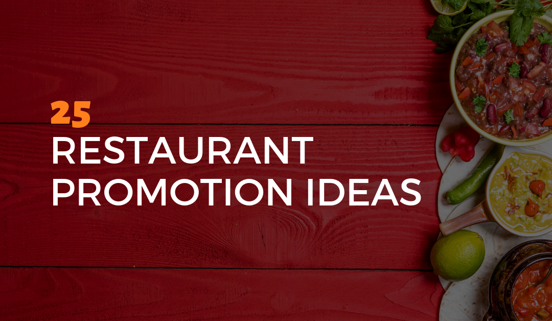 25 Restaurant Promotion Ideas
