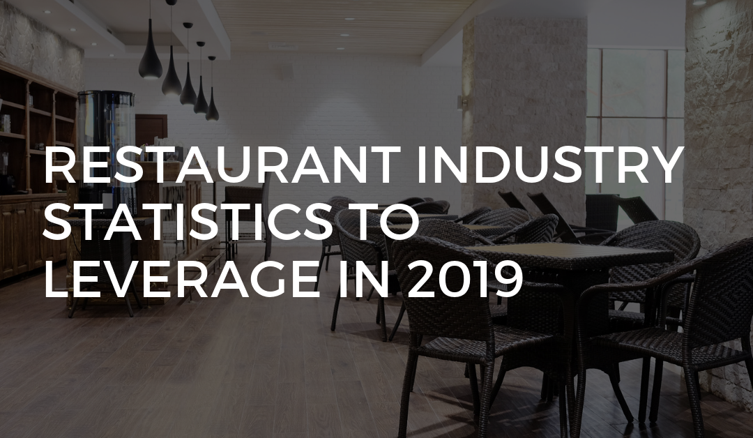 Restaurant Industry Statistics to Leverage in 2019